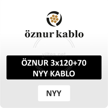 ÖZNUR 3x120+70 NYY (yeraltı) Kablo