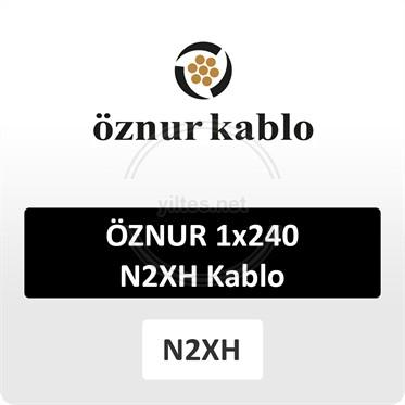 ÖZNUR 1x240 N2XH Kablo