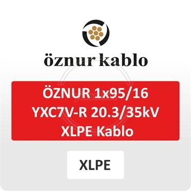 ÖZNUR 1x95/16 YXC7V-R 20.3/35kV XLPE Kablo